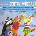 Bernard Blier / Berthe Bovy / Claude Dauphin / François Perrier / Gérard Philippe / Micheline Presle, Jacques Duby - Les plus beaux contes musicaux