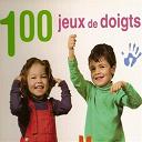 Rémi Guichard - 100 jeux de doigts