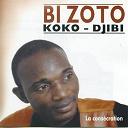 Bi Zoto - Koko djibi la consécration