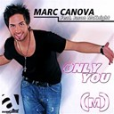Marc Canova - Only you (feat. jason mcknight)