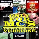 Kiddam - Only for mc's (instrumental versions)