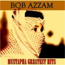Bob Azzam - Mustapha (greatest hits)