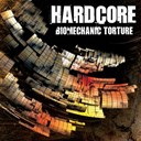Al Core / Dj Japan / Dtox / Mutante / Pattern-J / Pirate Mind / Psiko / Radium / Skoza / Speed Freak / The Sickest Squad - Hardcore - biomechanic torture