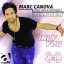 Marc Canova - Only you (feat. jason mcknight) (remixes)