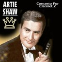 Artie Shaw - Concerto for clarinet, vol.2