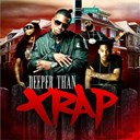 Ace Hood / Gucci Mane / Gunplay / Rick Ross / Travis Porter / Waka Flocka / Yc - Deeper than trap