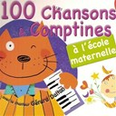 G&eacute;rard Dalton - 100 chansons et comptines &agrave; l'&eacute;cole maternelle (+ 4 bonus)
