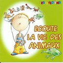 Les Galopins - Ecoute la vie des animaux