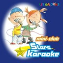 Les Galopins - Mini-club stars karaok&eacute;