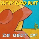 Elmer Food Beat - ze best of