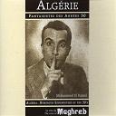 Aïssa / Mahieddine / Mohammed El Kamal / Rachid Ksentini - Algérie : fantaisistes des années 30 (la voix du maghreb)