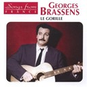Georges Brassens - International french stars - le gorille
