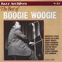 "Albert Ammons / Benny Goodman / Bob Zurke / Count Basie / Jesse ""Monkey Joe"" Coleman / Jimmy Yancey / Joe Tu / Lionel Hampton / Little Brother Montgomery / Meade ""Lux"" Lewis / Pinetop Smith / Roosevelt Sykes / Speckled Red / Tommy Dorsey - The best of boogie woogie"