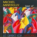 Michel Martelly - Best of michel martelly (les grandes voix haïtiennes)