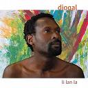 Diogal / Diogal, Magou - Li lan la