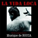 Rocca - La vida loca (bande originale du film)