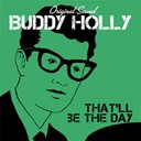 Buddy Holly - That'll be the day (original sound)