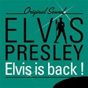 "Elvis Presley ""The King"" - Elvis is back! (original sound)"