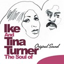 Ike & Tina Turner - The soul of ike & tina turner - original sound
