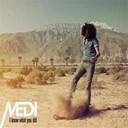 Medi - I know what you did - single