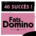 Fats Domino - 40 succès