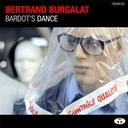 Bertrand Burgalat - Bardot's dance - single