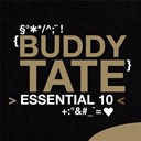 Buddy Tate - Buddy tate: essential 10