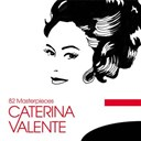 Caterina Valente - Caterina valente: 82 masterpieces