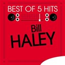 Bill Haley - Best of 5 hits - ep