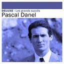 Pascal Danel - Deluxe: Les grands succès