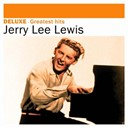Jerry Lee Lewis - Deluxe: greatest hits