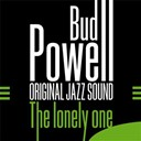 Bud Powell - The lonely one (original jazz sound)