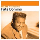 Fats Domino - Deluxe: greatest hits