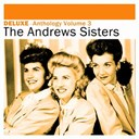 The Andrews Sisters - Deluxe: anthology, vol. 3