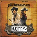 Eric Serra - Bandidas (original motion picture soundtrack)