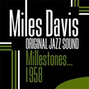 Miles Davis - Milestones... 1958 (original jazz sound)