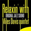Miles Davis - Relaxin' with (original jazz sound)