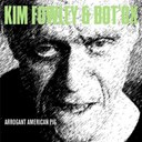 Bot Ox / Kim Fowley - Arrogant american pig - single