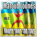 Lounès Matoub - Mourir pour son pays, vol. 2