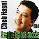 Cheb Hasni - Ses plus grands succès, vol. 3