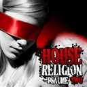 Barrell Classic / Dj Mix / Dj Rhythm / Djinxx / Lakasha / Neo / Nicolas Vallée / Stacy Kidd / Sébastien Leger / Twin Pitch - House religion (psaume two)