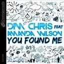 Dim Chris - You found me (feat. amanda wilson)