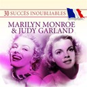 Judy Garland / Marilyn Monroe - 30 succ&egrave;s inoubliables&nbsp;: marilyn monroe &amp; judy garland