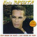 Eric Brouta - Eric brouta 20ème anniversaire