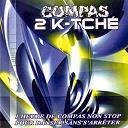 Casley, Daan Junior / Daan Junior / Dezine / Dezine, 509 / Djakout Mizik / Sweet Vibe - Compas 2k-tché (1 heure de compas non stop pour danser sans s'arrêter)