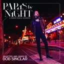 Bob Sinclar / Danny Chatelain / Erik Hagleton / Fabrice Dayan, Peter Nalitch / Garrett / Mark O Mariotti / Nick / Ojelay / Raffaella Carra - Paris by night (a parisian musical experience)