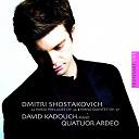 David Kadouch / Quatuor Ardeo - 24 preludes op.34 - quintet pour piano op.57