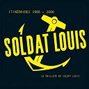 Soldat Louis - Itinéraires 1988-2006 (le meilleur de soldat louis en 30 chansons)