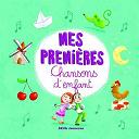 La Chorale Des Petits Anges - Mes premières Chansons d'enfant