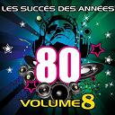 Pop 80 Orchestra - Les succès des années 80 (vol. 8)